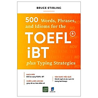 Sách - 500 words, Phrases, and Idioms for the TOEFL IBT