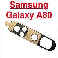 Kính Camera Sau Cho Samsung Galaxy A80 Linh Kiện Thay Thế