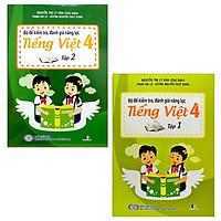 Combo Bộ Đề Kiểm Tra, Đánh Giá Năng Lực Tiếng Việt 4: Tập 1 Và 2 (Bộ 2 Tập)