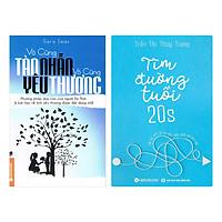 Combo Vô Cùng Tàn Nhẫn, Vô Cùng Yêu Thương + Tìm Đường Tuổi 20S (2 Quyển)
