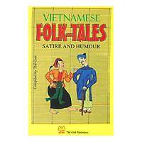 Vietnamese Folk-Tales Satirre And Humour (Truyện Cười Dân Gian Việt Nam)