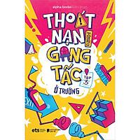 Thoát Nạn Trong Gang Tấc - Ở Trường Tập 3 (Tái Bản)