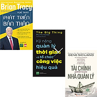 Combo 3 Cuốn Sách:  Tài Chính Dành Cho Nhà Quản Lý + Kỹ Năng Quản Lý Thời Gian Và Tổ Chức Công Việc Hiệu Quả + Nghệ Thuật Phát Triển Bản Thân