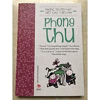 NHỮNG TRUYỆN HAY VIẾT CHO THIẾU NHI - PHONG THU