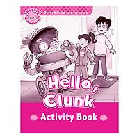 Oxford Read And Imagine Starter: Hello Clunk Activity Book