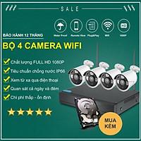 Bộ 4 Camera WIFI 1080P + Đầu Ghi NVR HD + Kèm Ổ Cứng Tùy Chọn