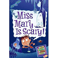 MISS MARY IS SCARY! (MY WEIRD SCHOOL DAZE)