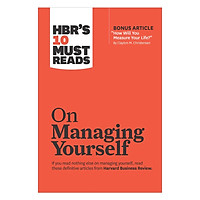 Hbr: 10 Must Reads On Managing Yourself