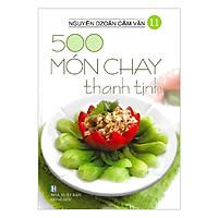 500 Món Chay Thanh Tịnh - Tập 11