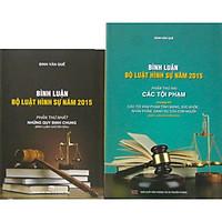 Bộ sách Bình luận Bộ Luật Hình Sự năm 2015 - Những Quy Định Chung và Bình luận Bộ Luật Hình Sự năm 2015 - Phần Các Tội Phạm (Chương 14)