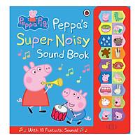 Peppa Pig: Peppa's Super Noisy Sound Book - Peppa Pig