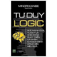 Tư Duy Logic (Tái Bản 2021)