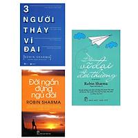 Combo Triết Lý Cuộc Đời Sống / Kinh Doanh Robin Sharma: Đời ngắn đừng ngủ dài + Điều Vĩ Đại Đời Thường + Ba Người Thầy Vĩ Đại (Sách Kỹ Năng Sống / Phát Triển Bản Thân )
