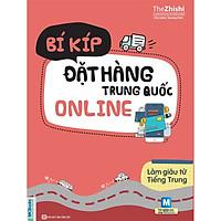 Bí Kíp Đặt Hàng Trung Quốc Online (Tặng kèm Kho Audio Books)