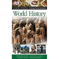 Eyewitness Companions: World History