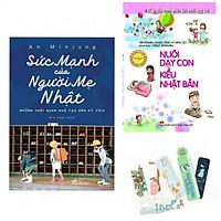 Combo Sức Mạnh Của Người Mẹ Nhật + Nuôi Dạy Con Kiểu Nhật Bản - Tặng Kèm Bookmark PĐ