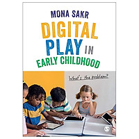 Digital Play In Early Childhood: What's The Problem?
