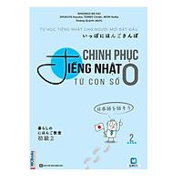 Chinh Phục Tiếng Nhật Từ Con Số 0 - Tập 2 Tặng EBooks Học Tiếng Nhật Dễ Dàng