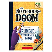 The Notebook Of Doom Book 09: Rumble Of The Coaster Ghost
