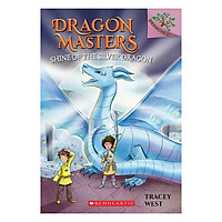 Dragon Masters Book 11: Shine Of The Silver Dragon