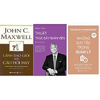 Bộ Sách Hay: Để Trở Thành Lãnh Đạo Tài Ba (Gồm 3 cuốn: Lãnh Đạo Giỏi Hỏi Câu Hỏi Hay + Những Quy Tắc Trong Quản Lý  + Thuật Thúc Đẩy Nhân Viên) Tặng Sổ Tay Giá Trị (Khổ A6 Dày 200 Trang)
