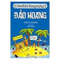 KTHD. Horrible Geography - Đảo Hoang (Tái Bản)