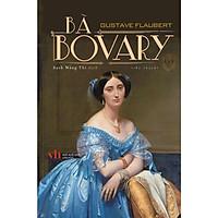 Bà Bovary - Một trong những tiểu thuyết hay nhất mọi thời đại