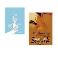 Combo 2 cuốn sách: Một lít nước mắt + Người tình Sputnik