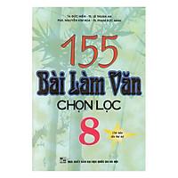 155 Bài Làm Văn Chọn Lọc Lớp 8
