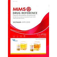 Mims 2019 - Ấn phẩm khoa học định kỳ chuyên đề Sử dụng thuốc