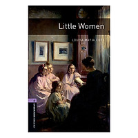 Oxford Bookworms Library (3 Ed.) 4: Little Women