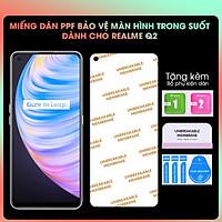 Miếng dán PPF Mặt Trước Dành Cho Realme Q2 / Realme Q2 Pro- Hàng Chính Hãng