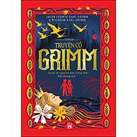 Tuyển Tập Truyện Cổ Grimm (Dịch Từ Nguyên Bản Tiếng Đức)