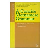 A Concise Vietnamese Grammar (Ngữ Pháp Tiếng Việt Giản Yếu)