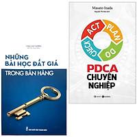 Combo 2 Cuốn Sách Kinh Doanh Hay: Những Bài Học Đắt Giá Trong Bán Hàng + PDCA Chuyên Nghiệp