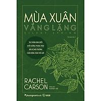 Sách Mùa Xuân Vắng Lặng (Tái bản năm 2021) - phương nam book