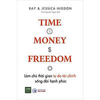 Sách - Làm chủ thời gian tự do tài chính sống đời hạnh phúc