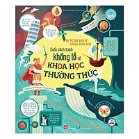 Big Picture Book Of General Knowledge - Cuốn Sách Tranh Khổng Lồ Về Khoa Học Thường Thức