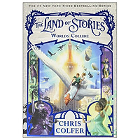 The Land Of Stories 6: Worlds Collide