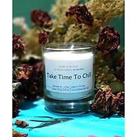 Nến thơm sáp đậu nành với tinh dầu hữu cơ tự nhiên - Take Time To Chill, mùi hương tự chọn