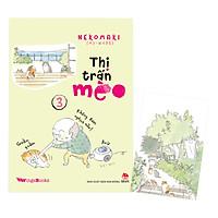 Thị Trấn Mèo Tập 3 (Tặng Kèm Postcard)
