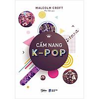 Cẩm Nang K-POP (Bản Thông Thường)