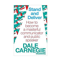 Stand and Deliver: How to become a masterful communicator and public speaker Paperbac