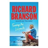 Richard Branson : Người Đi Tìm Bão
