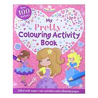 My Pretty Colouring Activity Book