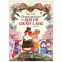 Chuyến Phiêu Lưu Của Anh Em Chuột Lang