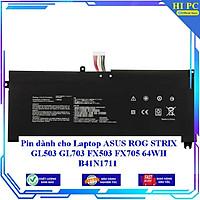 Pin dành cho Laptop ASUS ROG STRIX GL503 GL703 FX503 FX705 64WH B41N1711 - Hàng Nhập Khẩu