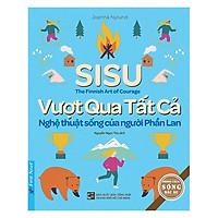 SISU - Vượt Qua Tất Cả - Nghệ Thuật Sống Của Người Phần Lan
