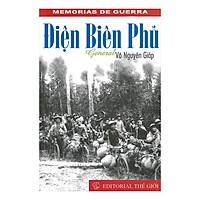 Điện Biên Phủ General Võ Nguyên Giáp (Điện Biên Phủ Đại Tướng Võ Nguyên Giáp) (Tiếng Tây Ban Nha)