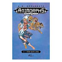 Cuốn sách thể loại sci-fi  vô cùng thành công và nổi tiếng của tác giả K.A.Applegate: Animorphs - Người hóa thú - Tập 11: Miền quên lãng)